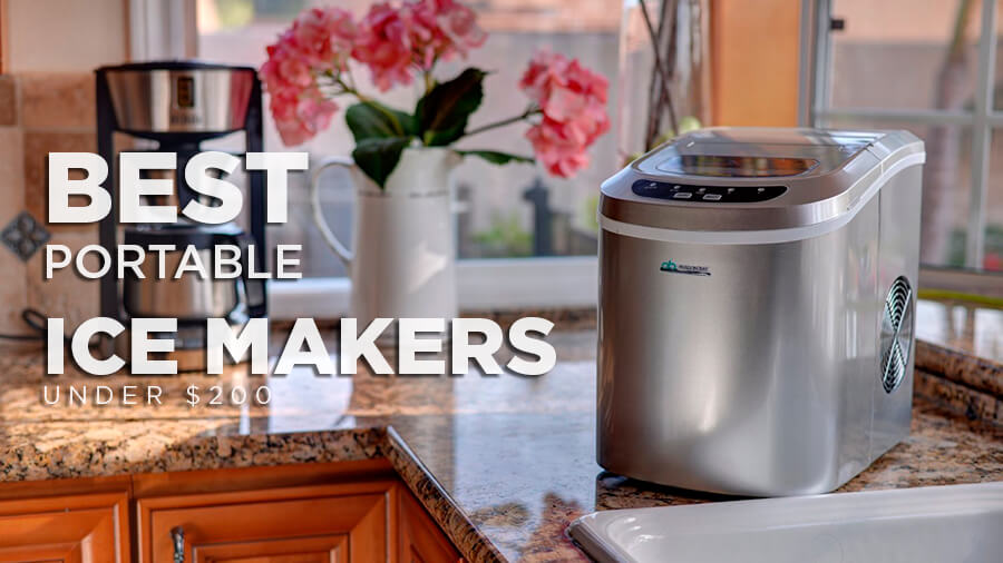 Best Portable Home Ice Makers For Under 200 In 2017